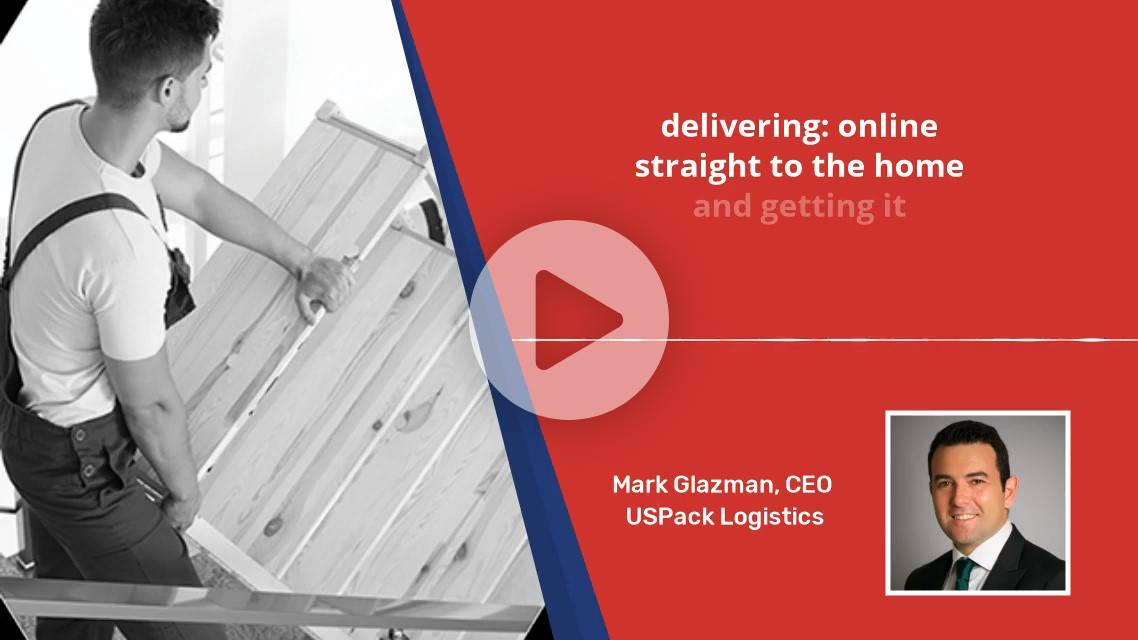 Insights Podcast: Discussing White Glove Delivery and USPack Home with Mark Glazman, CEO